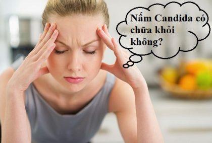 Nấm Candida có chữa khỏi không?