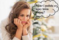Nấm Candida có nguy hiểm không?
