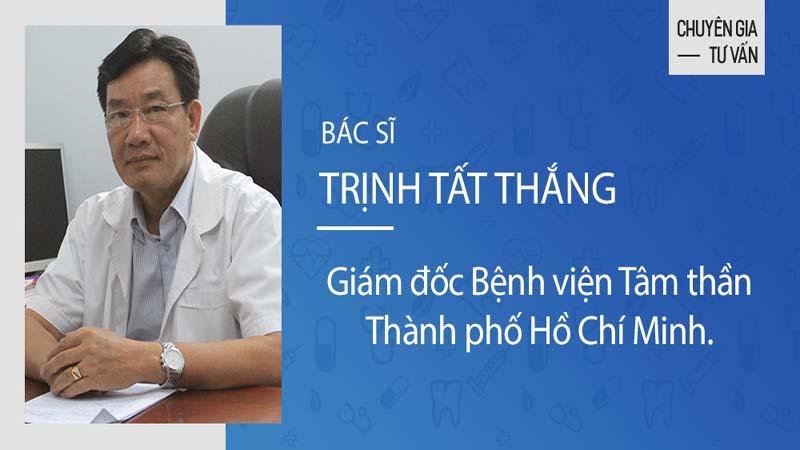 Bác sĩ Trịnh Tất Thắng - Giám đốc Bệnh viện Tâm thần Thành phố Hồ Chí Minh