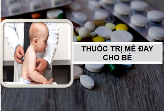 Thuốc chữa mề đay cho trẻ em