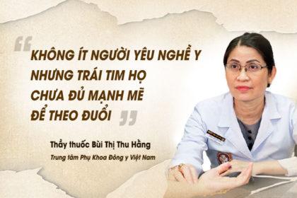 Thầy thuốc Bùi Thị Thu Hằng: Người thầy thuốc luôn tận tâm với nghề