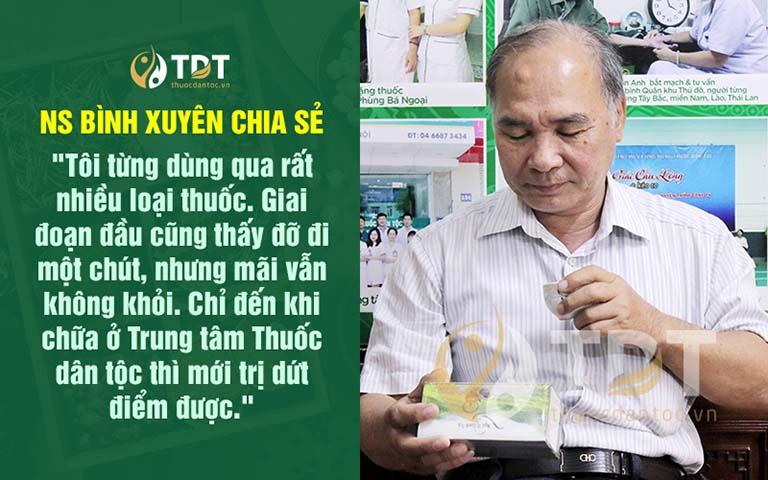 Nghệ sĩ Bình Xuyên hài lòng về hiệu quả bài thuốc và chất lượng giải pháp tại Thuốc dân tộc