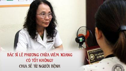 Bác sĩ Lê Phương chữa viêm xoang có tốt không