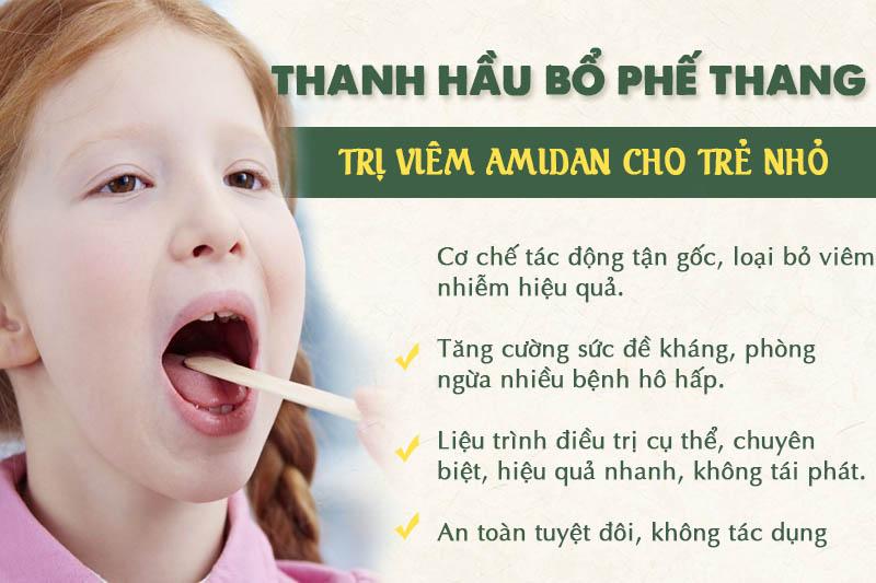 Thanh hầu bổ phế thang trị viêm amidan an toàn, hiệu quả cho con nhỏ