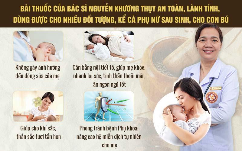 Bác sĩ Khương Thụy luôn đảm bảo những bài thuốc phải thật sự phù hợp với từng trường hợp bệnh nhân, kể cả phụ nữ sau sinh, người có sức khỏe kém