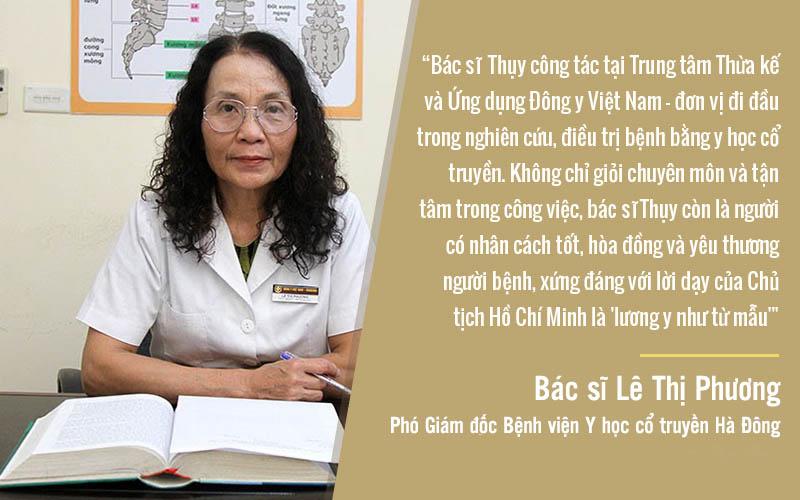 Đôi lời nhận xét của bác sĩ Lê Thị Phương - Phó Giám đốc Bệnh viện Y học cổ truyền Hà Đông về cái tài, cái tâm của bác sĩ Thụy