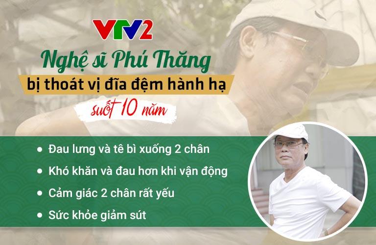 Nghệ sĩ Phú Thăng bị thoát vị đĩa đệm hành hạ suốt 10 năm