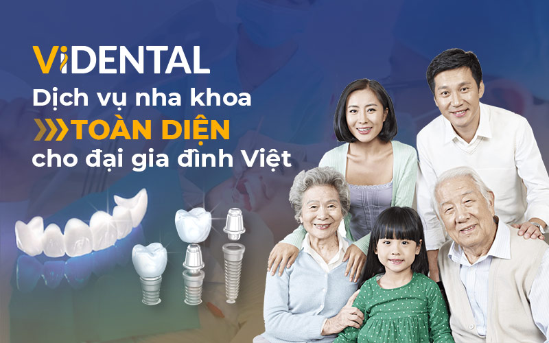 Viện Nha khoa Vidental xây dựng đa dạng dịch vụ cho mọi đối tượng