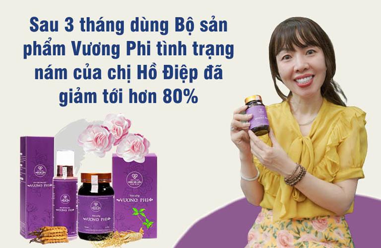 Chị Phan Hồ Điệp hài lòng về hiệu quả của Bộ sản phẩm Vương Phi